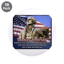 "Thomas Jefferson quotes 3.5"" Button (10 pack)"