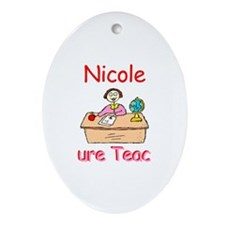 Nicole - Future Teacher Oval Ornament