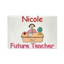 Nicole - Future Teacher Rectangle Magnet