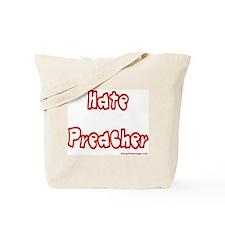 Hate Preacher Tote Bag