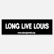 Long Live Louis Bumper Bumper Bumper Sticker