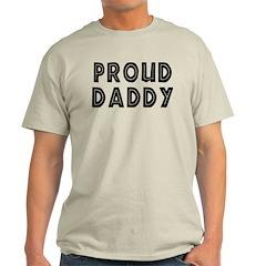 Proud Daddy Light T-Shirt