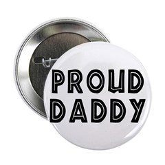 """Proud Daddy 2.25"""" Button (100 pack)"""