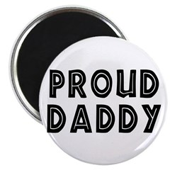 Proud Daddy Magnet