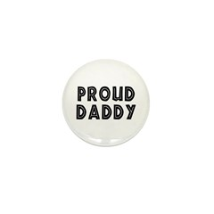 Proud Daddy Mini Button (100 pack)