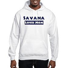 Savana Loves Mom Hoodie