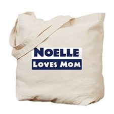 Noelle Loves Mom Tote Bag