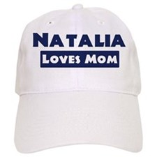 Natalia Loves Mom Baseball Cap