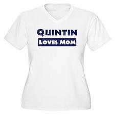 Quintin Loves Mom T-Shirt