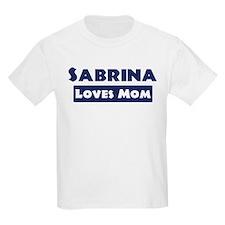 Sabrina Loves Mom T-Shirt
