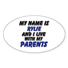 my name is rylie and I live with my parents Sticke