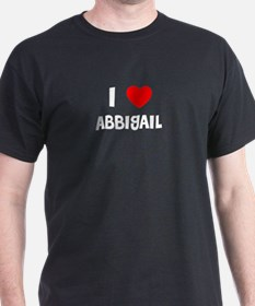 I LOVE ABBIGAIL Black T-Shirt