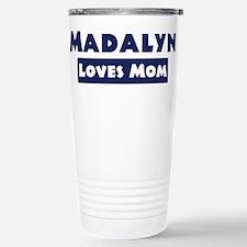 Madalyn Loves Mom Travel Mug