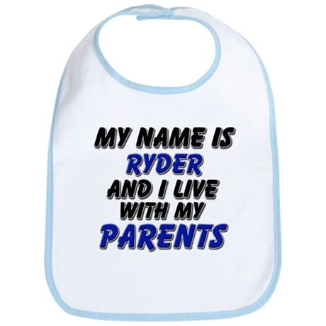 my name is ryder and I live with my parents Bib
