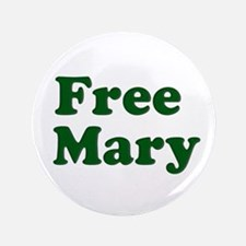 Free Mary Button