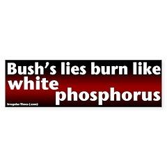 White Phosphorus Burns Bumper Bumper Sticker