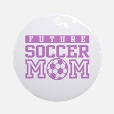 Future Soccer Mom Ornament (Round)