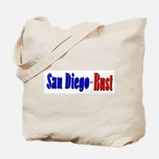 San Diego or Bust! Tote Bag