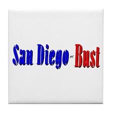 San Diego or Bust! Tile Coaster