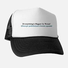 Bigger in Texas Trucker Hat