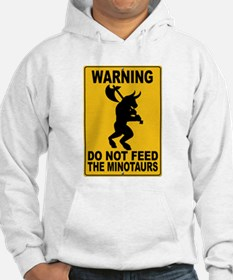Do Not Feed the Minotaurs Jumper Hoody