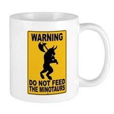 Do Not Feed the Minotaurs Mug