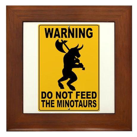 Do Not Feed the Minotaurs Framed Tile