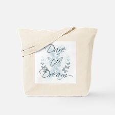 Dare to Dream Tote Bag