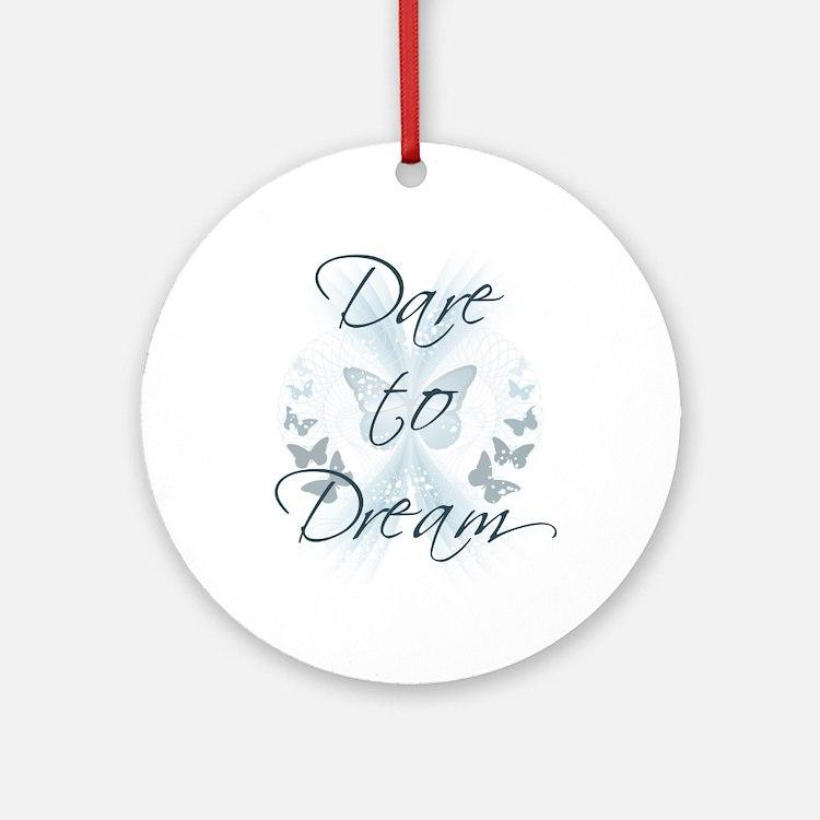 Dare to Dream Ornament (Round)