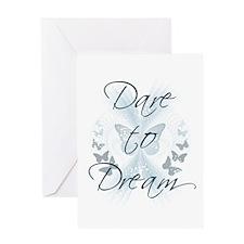 Dare to Dream Greeting Card