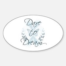 Dare to Dream Oval Decal