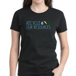 Recycle Our Resources Women's Dark T-Shirt
