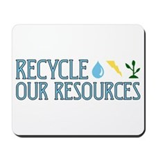 Recycle Our Resources Mousepad
