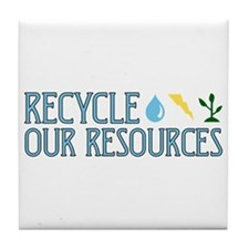 Recycle Our Resources Tile Coaster