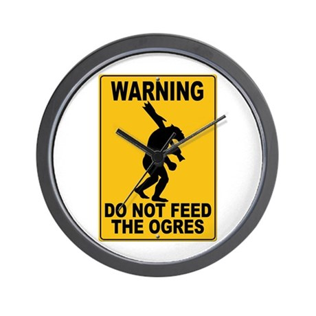 Do Not Feed the Ogres Wall Clock