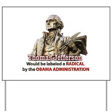 Thomas Jefferson founding father Yard Sign