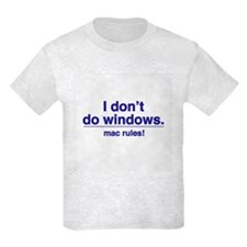DON'T DO WINDOWS - Kids T-Shirt