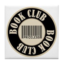 Book Club is Priceless Tile Coaster