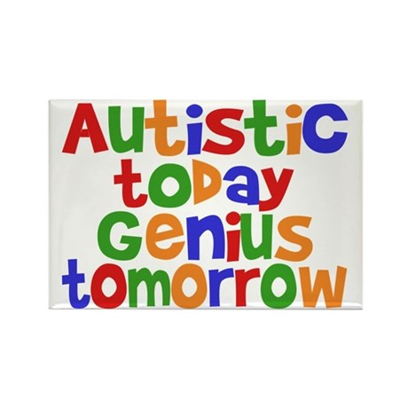 Autistic Today Rectangle Magnet