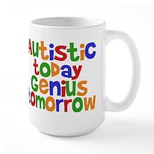 Autistic Today Mug