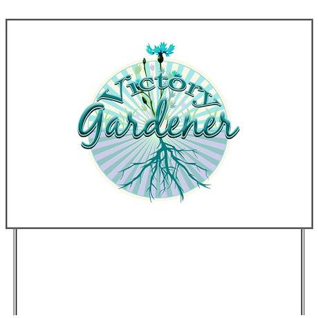 Victory Gardener Yard Sign