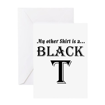 Black T Greeting Card