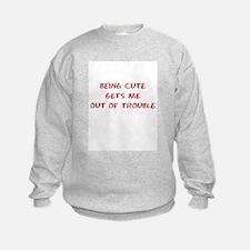 Being Cute Sweatshirt