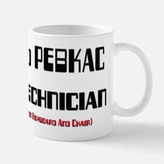 Certified PEBKAC Repair Technician Mug