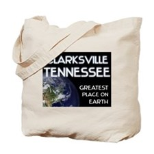 clarksville tennessee - greatest place on earth To