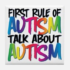 First Rule of Autism Tile Coaster