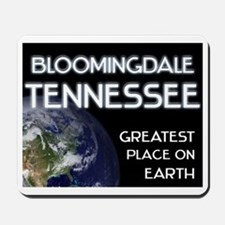 bloomingdale tennessee - greatest place on earth M