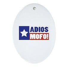 Adios Mofo (Secede) Oval Ornament