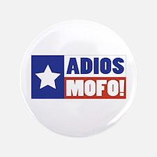 """Adios Mofo (Secede) 3.5"""" Button"""