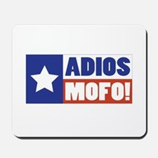 Adios Mofo (Secede) Mousepad